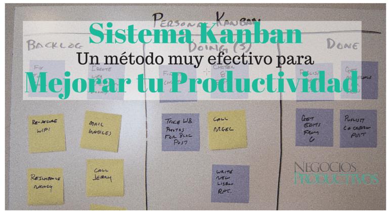 Metodo Kanban muy efectivo para  mejorar nuestra productividad